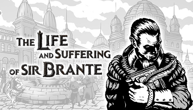 The Life and Suffering of Sir Brante Tips and Secrets